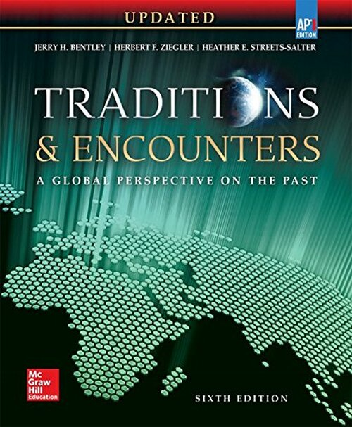 Traditions & Encounters: A Global Perspective on the Past (6th AP Edition)