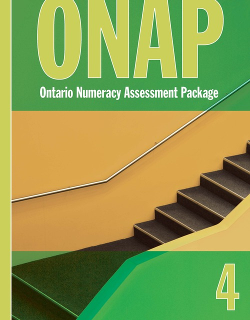 Ontario Numeracy Assessment Package - ONAP - Grade 4