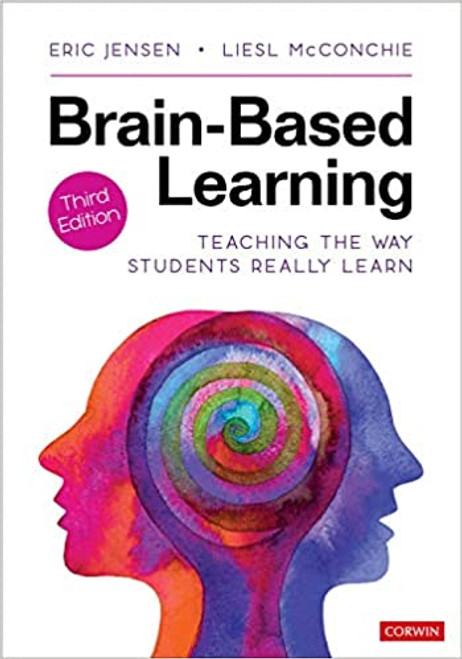 Brain-Based Learning: Teaching the Way Students Really Learn (3rd Edition)