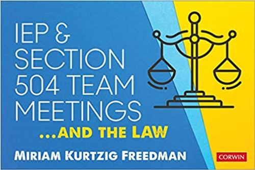 IEP and Section 504 Team Meetings...and the Law