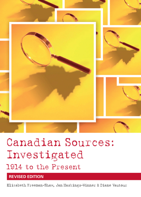 Canadian Sources: Investigated, 1914 to the Present (Revised Edition) - Student Ebook (12 Month Online Subscription)