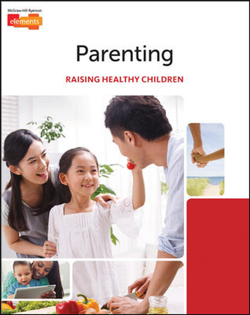 Parenting: Raising Healthy Children (1st Edition)