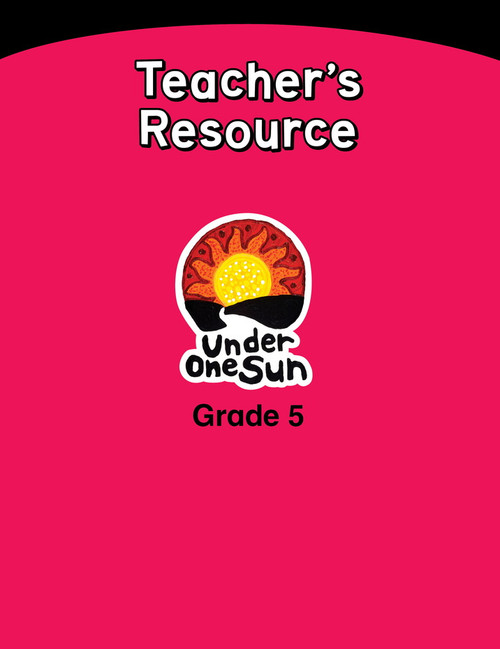 Under One Sun Sets - Grade 5 Teachers Resources
