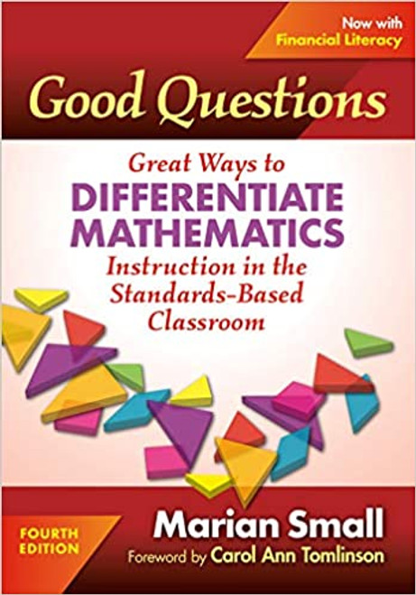 Good Questions: Great Ways To Differentiate Math 4E