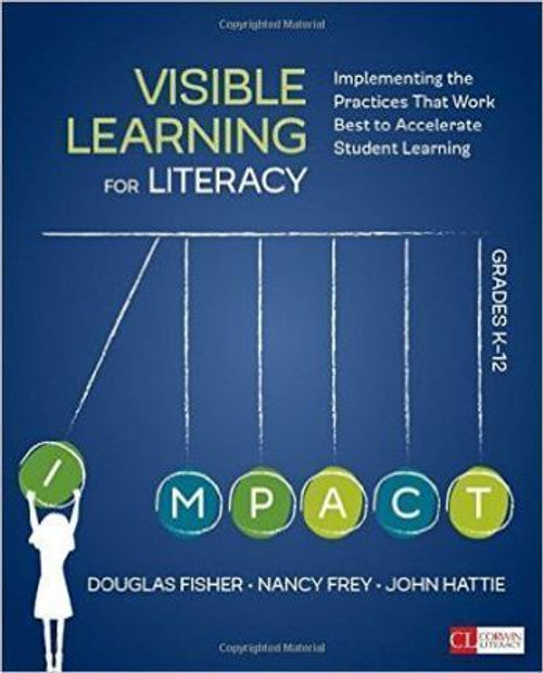 Visible Learning for Literacy, Grades K-12 - 9781506332352