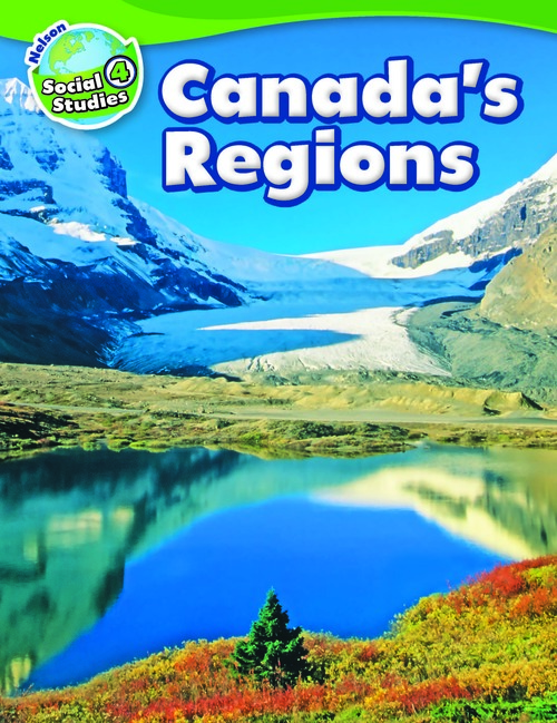 Nelson Social Studies - Grade 4- Strand B - Canada's Regions | Student Book (Softcover) - 9780176591779