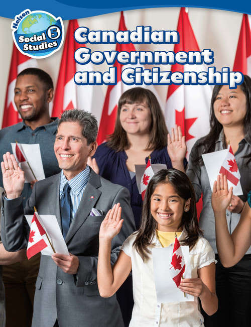 Nelson Social Studies - Grade 5- Strand B - Canadian Government and Citizenship | Student Book (Softcover) - 9780176698553