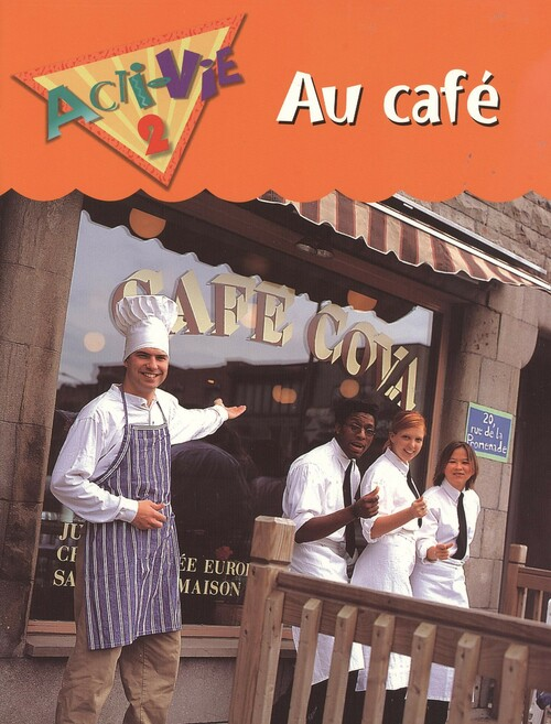 Acti-Vie - Au cafe (Food 2) | Student Book - 9780771527111