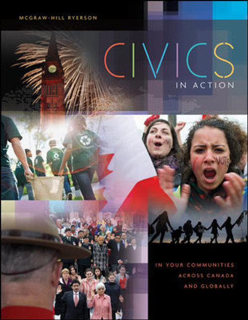 Civics in Action - In Your Communities, Across Canada, and Globally | Student Edition - 9781259086847