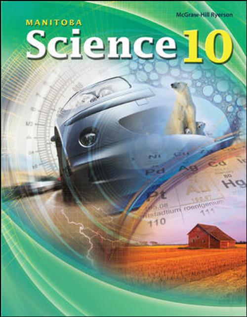 Manitoba Science 10 | Student Edition - 9781259275418