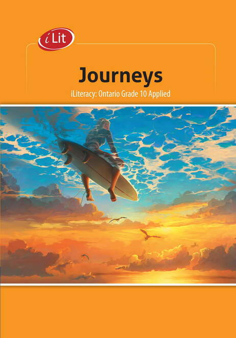 Iliteracy Journeys Ontario Grade 10 Applied