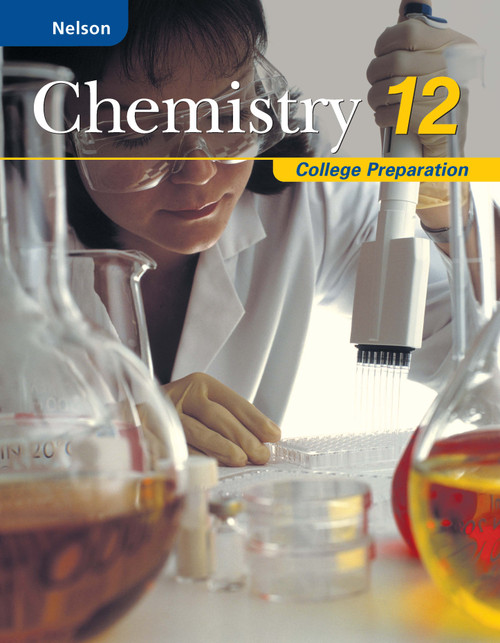 Nelson Chemistry 12: College Prep Student Book