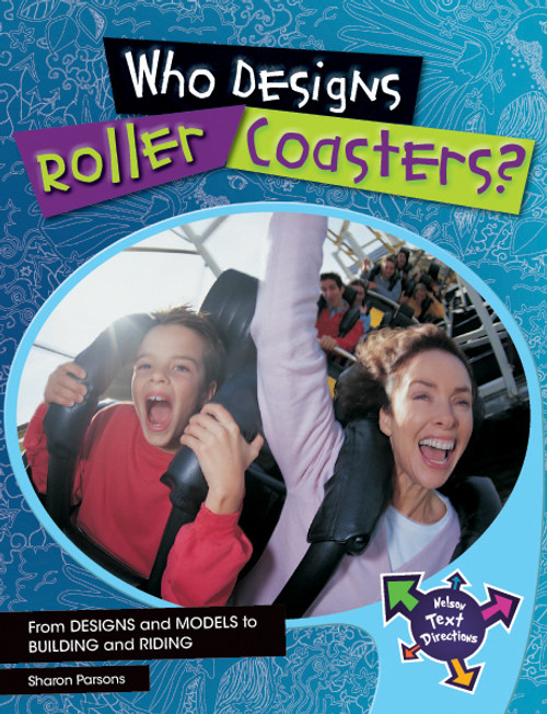 Nelson Text Directions 5 Who Designs Roller Coasters