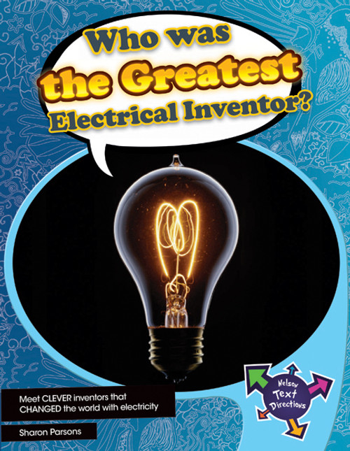 Nelson Text Directions 5 Who Was the Greatest Electrical Inventor