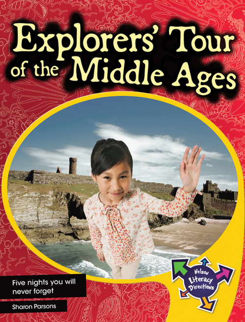 Nelson Text Directions 4 Explorers' Tour of the Middle Ages