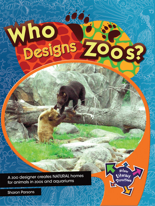 Nelson Text Directions 4 Who Designs Zoos'
