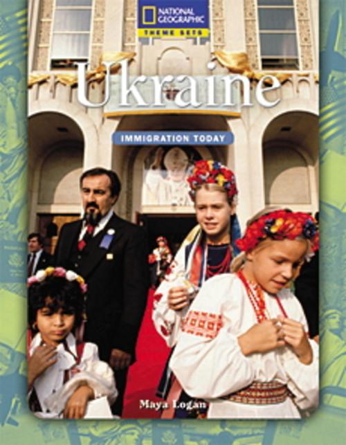 Theme Sets (Social Studies: Immigration Today): Ukraine, 8-pack