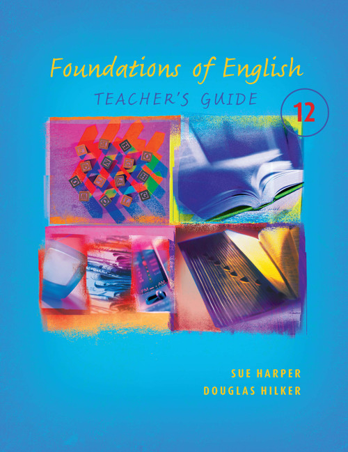 Foundations of English 12 Teacher's Resource
