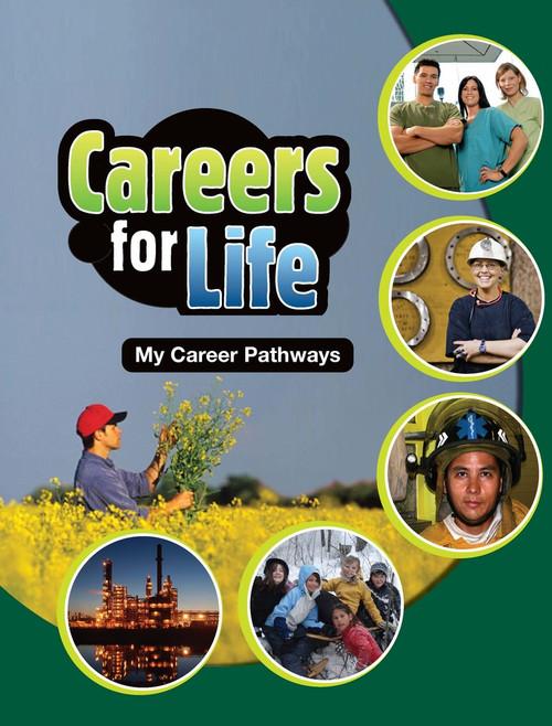 Careers for Life - My Career Pathways   Careers for Life Saskatchewan Student Book - 9780176113681