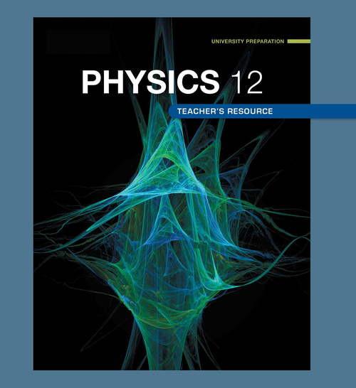 Nelson Physics 11 Teacher's Resource: Teacher's Resource