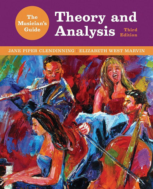Musician's Guide to Theory & Analysis, 3rd edition