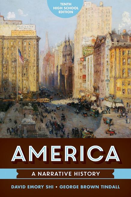 America: A Narrative History, 10th HS edition