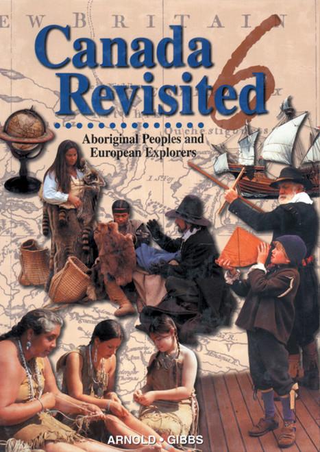 Canada Revisited 6 Teacher Set, Catholic Ed.: Aboriginal Peoples and European Explorers