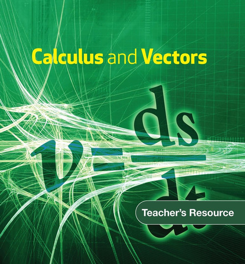 Calculus and Vectors   Teachers Resource: Teachers Resource with CD-ROM - 9780176239824