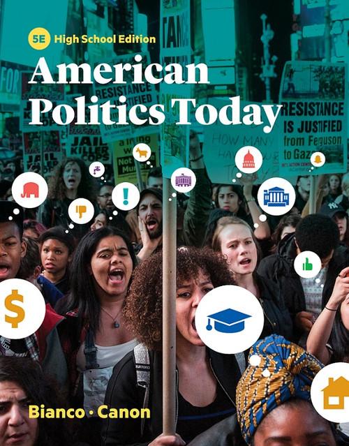 American Politics Today, 5th edition High School