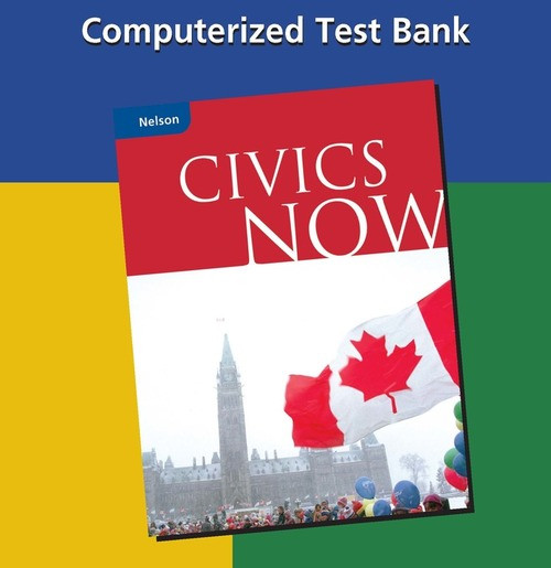 Taking Part in Our Democracy Computerized Test Bank: Computerized Test Bank