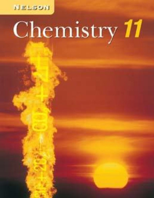 Nelson Chemistry 11 Student Book: Student Text with CD-ROM