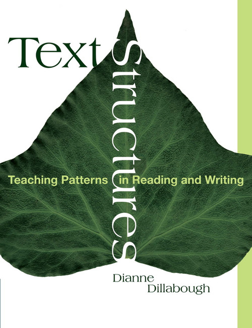 Text Structures: Teaching Patterns in Reading and Writing