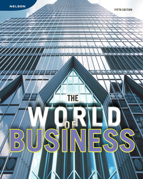 The World of Business - Fifth Edition   Student Edition - 9780176337513