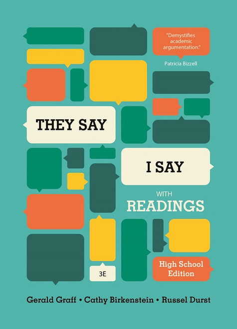 The Say/I Say 3rd edition with Readings