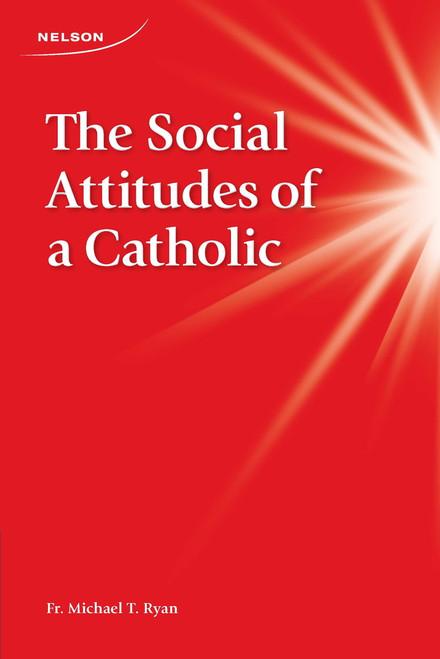 The Social Attitudes of a Catholic