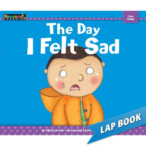 MySELF Series - I Have Feelings - Lap Books | Day I Felt Sad - 9781478804987