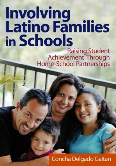 Involving Latino Families in Schools: Raising Student Achievement Through Home-School Partnerships