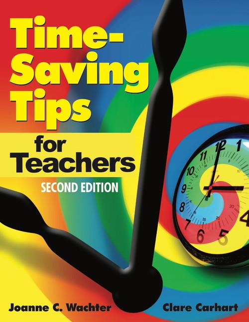 Time-Saving Tips for Teachers - 9780761939153