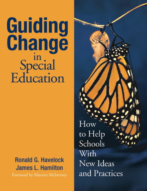 Guiding Change in Special Education: How to Help Schools With New Ideas and Practices