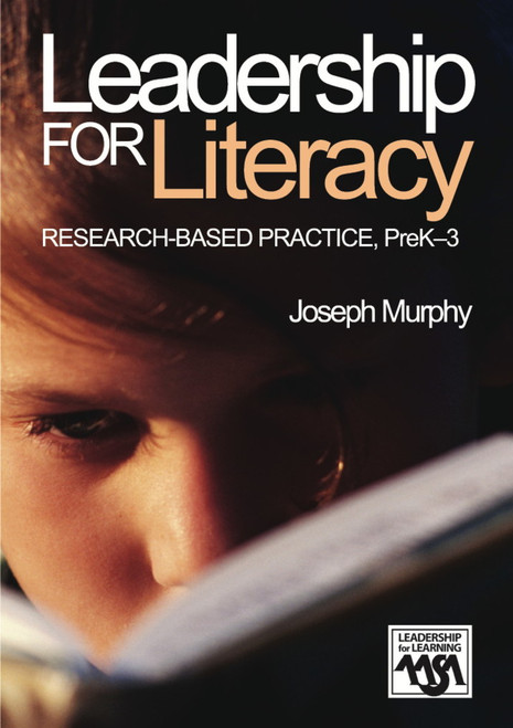 Leadership for Literacy: Research-Based Practice, PreK-3