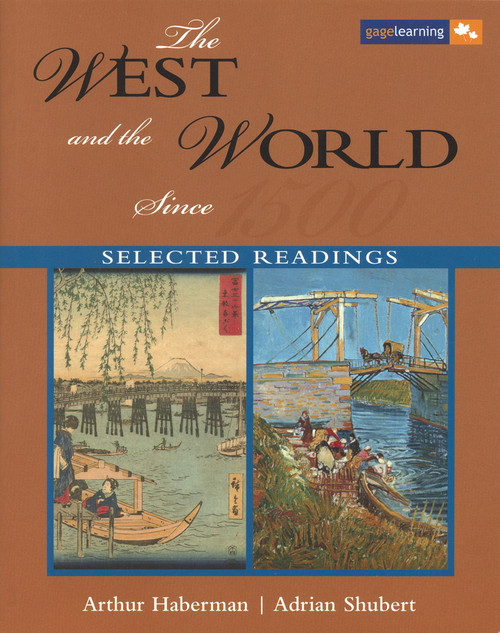 The West and the World Since 1500 Selected Readings: Selected Readings