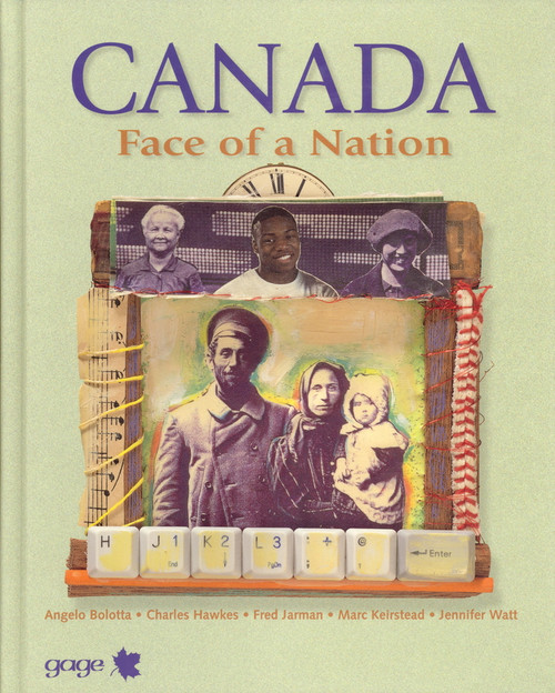 Canada: Face of a Nation: Student Edition