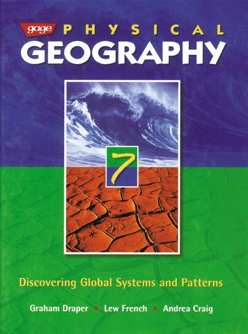 Physical Geography 7 Discovering Global Systems and Patterns Student Book: Student Edition