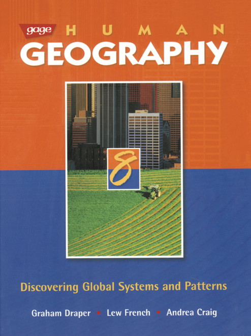 Human Geography 8 Discovering Global Systems and Patterns Student Book: Student Edition