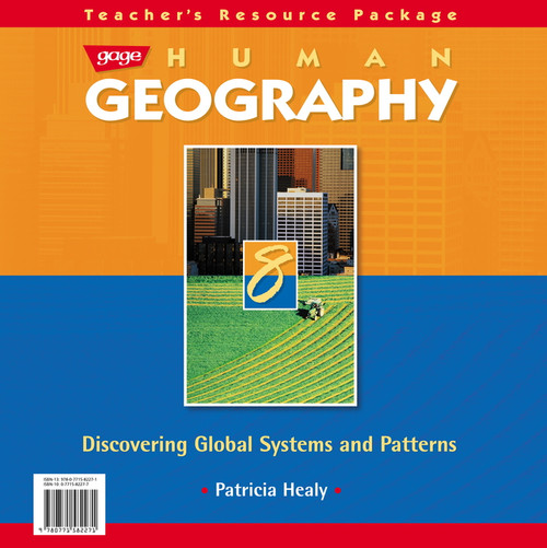 Human Geography 8 Discovering Global Systems and Patterns Teacher's Resource: Teacher's Resource Package
