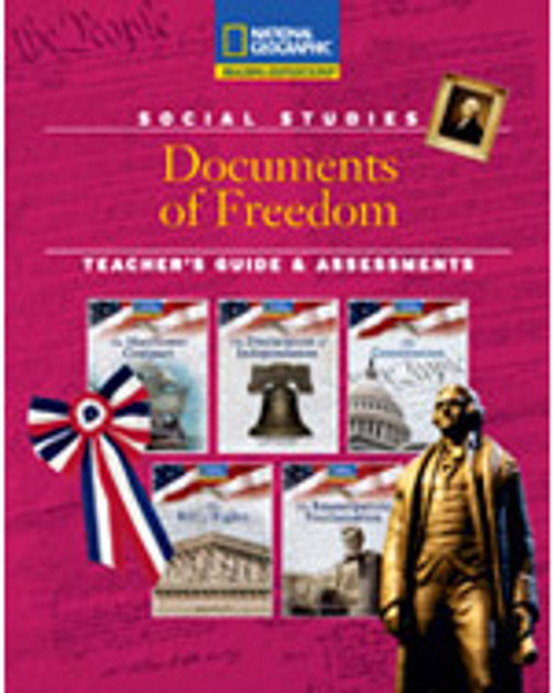 Documents of Freedom (Social Studies): Teacher's Guide and Assessments
