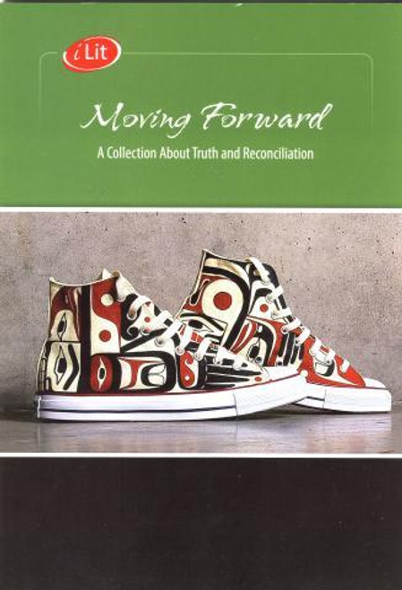 Moving Forward: A Collection About Truth And Reconciliation