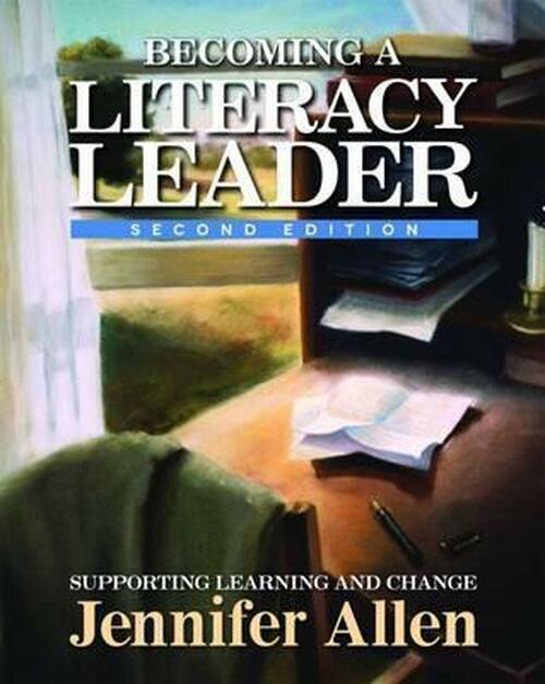 Becoming a Literacy Leader, 2nd edition