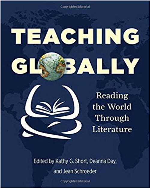 Teaching Globally: Reading the World Through Literature