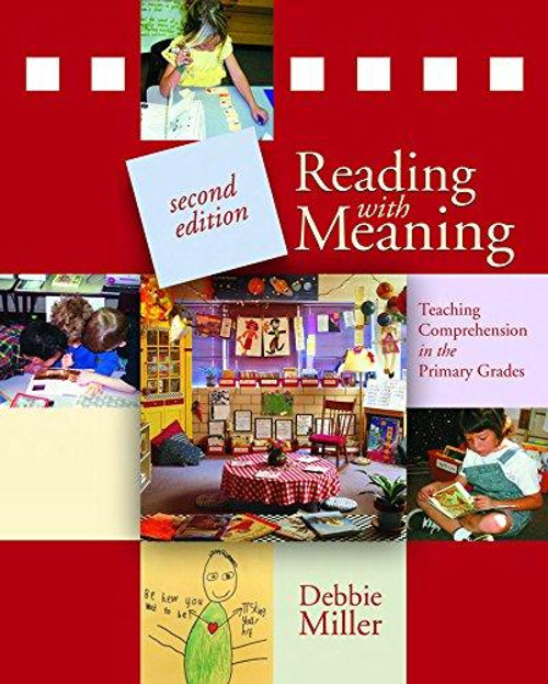 Reading With Meaning: Teaching Comprehension in the Primary Grades, 2nd edition